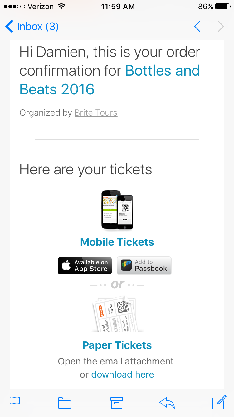 You can add your tickets to your Passbook when you access your order confirmation email on your mobile device.