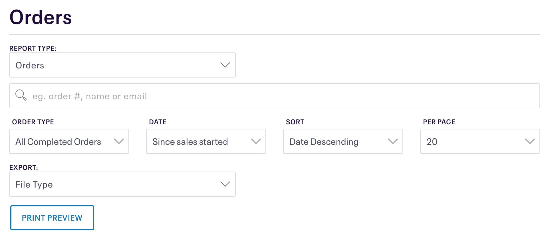 You can search orders by date range, order type, and keywords. You can also export this information.