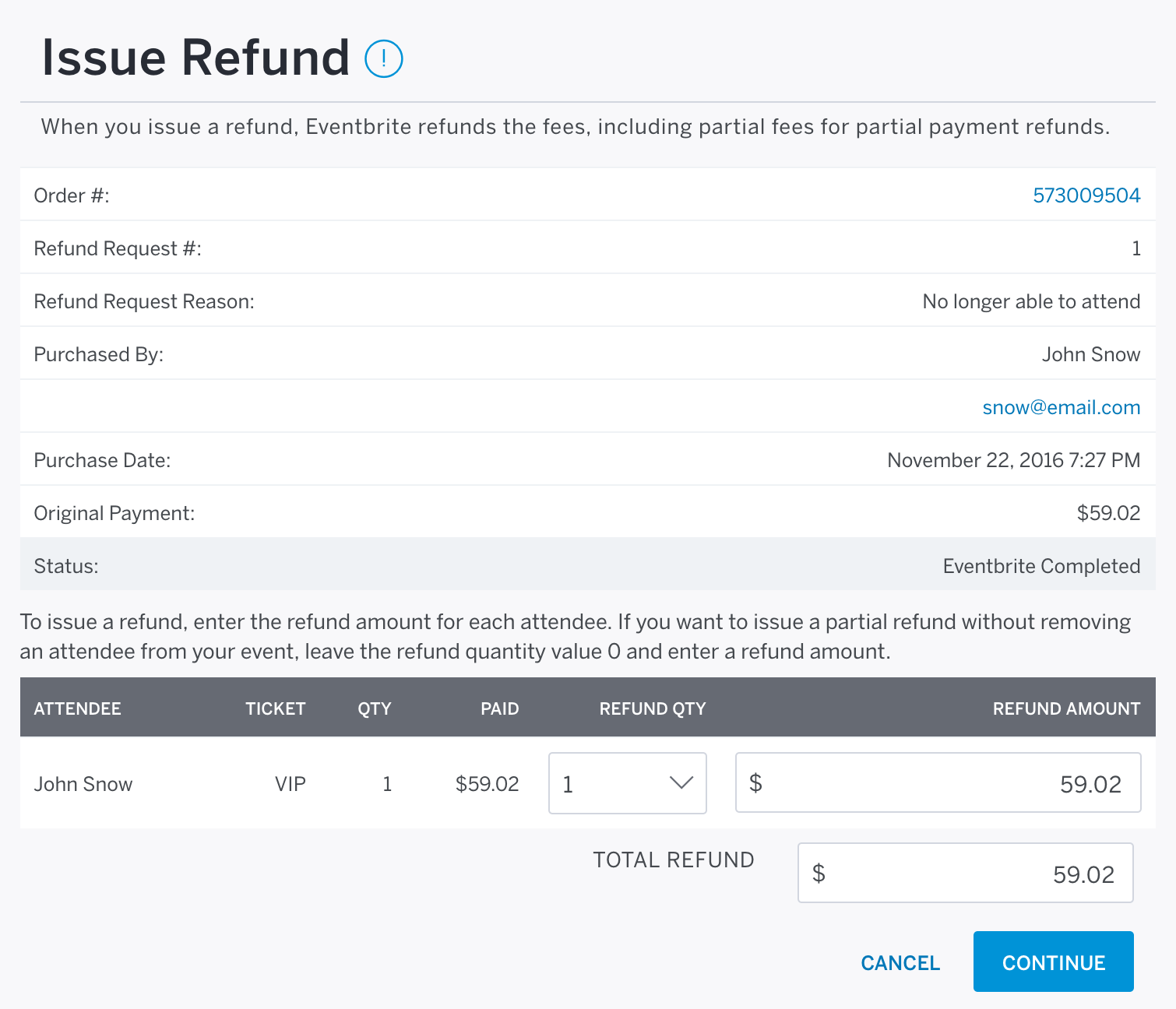 Adjust the amount you want to refund under Refund Quantity and Refund Amount near the bottom right of the Issue Refund screen.