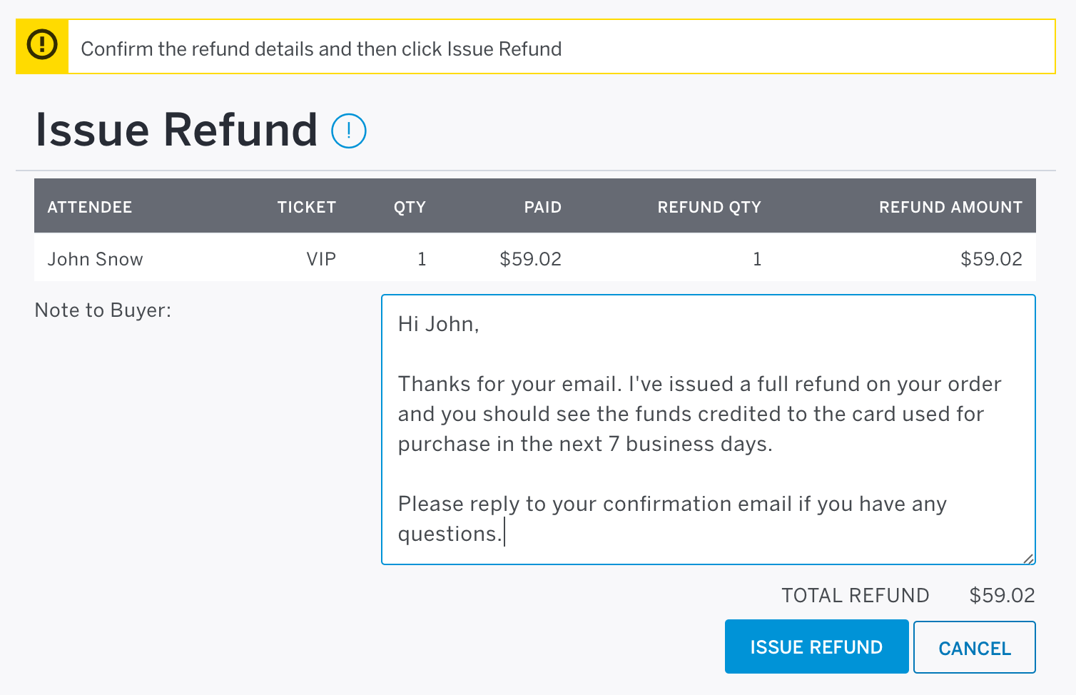 The Note to Buyer text field will appear near the bottom left of the Issue Refund screen.