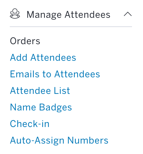 Manage Attendees is near the bottom of the left-hand menu and Orders is the first sub-option.